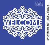 welcome plate template laser... | Shutterstock .eps vector #565258036