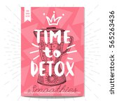 smoothies  time to detox... | Shutterstock .eps vector #565263436
