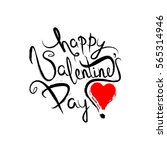 happy valentines day lettering... | Shutterstock .eps vector #565314946