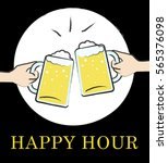 happy hour pub glasses shows... | Shutterstock . vector #565376098