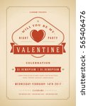 happy valentines day party... | Shutterstock .eps vector #565406476