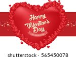 happy valentine's day and... | Shutterstock .eps vector #565450078