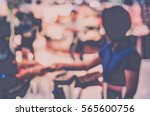 blurred abstract background of... | Shutterstock . vector #565600756