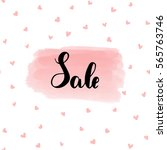 hand drawn lettering. text sale ... | Shutterstock .eps vector #565763746