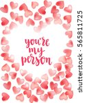 valentine's day quote. romantic ... | Shutterstock .eps vector #565811725