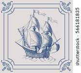 old caravel. ship on the blue... | Shutterstock .eps vector #566181835