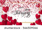 happy valentines day romantic... | Shutterstock .eps vector #566509066