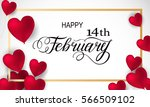 happy valentines day romantic... | Shutterstock .eps vector #566509102
