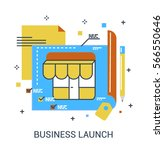 new business launch or startup... | Shutterstock .eps vector #566550646