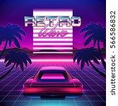 80s retro sci fi background.... | Shutterstock .eps vector #566586832