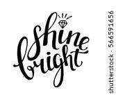 words shine bright . vector... | Shutterstock .eps vector #566591656