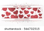 poster with hearts of red... | Shutterstock .eps vector #566732515