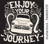 enjoy your journey. quote... | Shutterstock .eps vector #566828155
