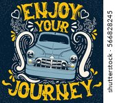 enjoy your journey. quote... | Shutterstock .eps vector #566828245