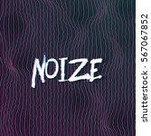 illustration of sound noize... | Shutterstock .eps vector #567067852