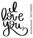 i love you text hand lettered... | Shutterstock .eps vector #567134032
