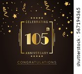 105th anniversary golden... | Shutterstock .eps vector #567194365