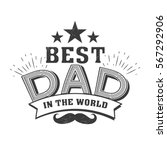 isolated happy fathers day... | Shutterstock .eps vector #567292906