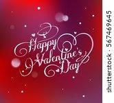 valentines day lettering... | Shutterstock .eps vector #567469645