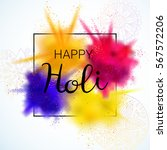 happy holi vector illustration... | Shutterstock .eps vector #567572206