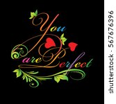 you are perfect.calligraphic...   Shutterstock .eps vector #567676396