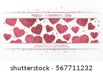 poster with hearts from red and ... | Shutterstock .eps vector #567711232