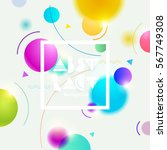 abstract colorful background... | Shutterstock .eps vector #567749308
