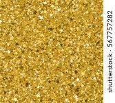 seamless yellow gold glitter... | Shutterstock .eps vector #567757282