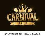 hand drawn carnival lettering... | Shutterstock .eps vector #567856216