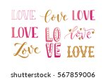 hand sketched love as logotype  ... | Shutterstock .eps vector #567859006