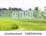 go travel concept with bali's... | Shutterstock . vector #568040446