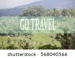 go travel concept with bali's... | Shutterstock . vector #568040566