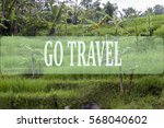 go travel concept with bali's... | Shutterstock . vector #568040602