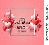 valentines day sale background...   Shutterstock . vector #568046842