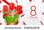 greeting banner with red tulips....   Shutterstock .eps vector #568066858