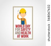 world day for safety and health ... | Shutterstock .eps vector #568067632