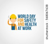 world day for safety and health ... | Shutterstock .eps vector #568067638