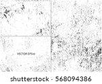 set of grunge textures.vector... | Shutterstock .eps vector #568094386