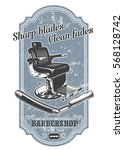 vintage barbershop label with... | Shutterstock . vector #568128742