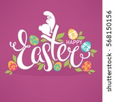 happy easter  bright design... | Shutterstock .eps vector #568150156