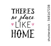 there is no place like home... | Shutterstock .eps vector #568167238