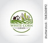 white corn. agriculture logo... | Shutterstock .eps vector #568260892