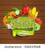 farm fresh vegetables label....   Shutterstock .eps vector #568319068