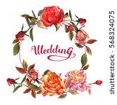 wildflower rose flower wreath...   Shutterstock . vector #568324075