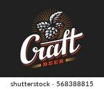 craft beer logo  vector... | Shutterstock .eps vector #568388815