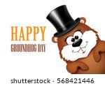 groundhog day greeting card...   Shutterstock . vector #568421446