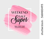 weekend super sale sign over... | Shutterstock .eps vector #568483495