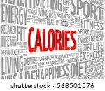 calories word cloud background  ... | Shutterstock . vector #568501576