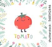 cute cartoon tomato... | Shutterstock .eps vector #568542646