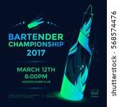bartender championship poster... | Shutterstock .eps vector #568574476